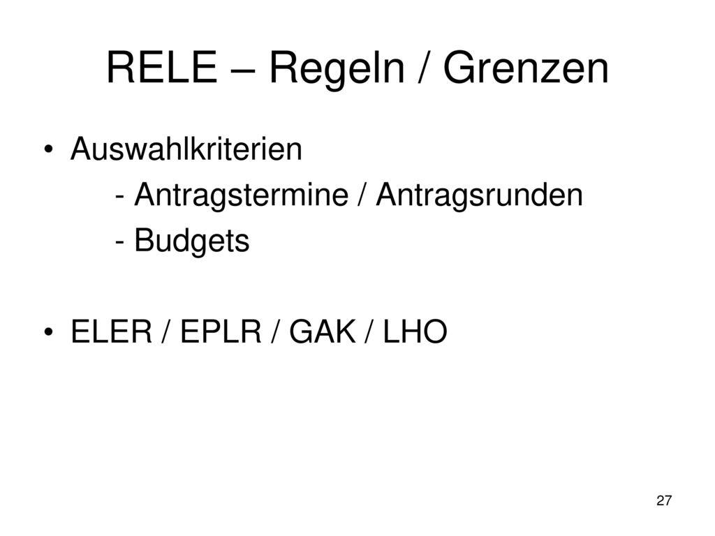 RELE – Regeln / Grenzen Auswahlkriterien