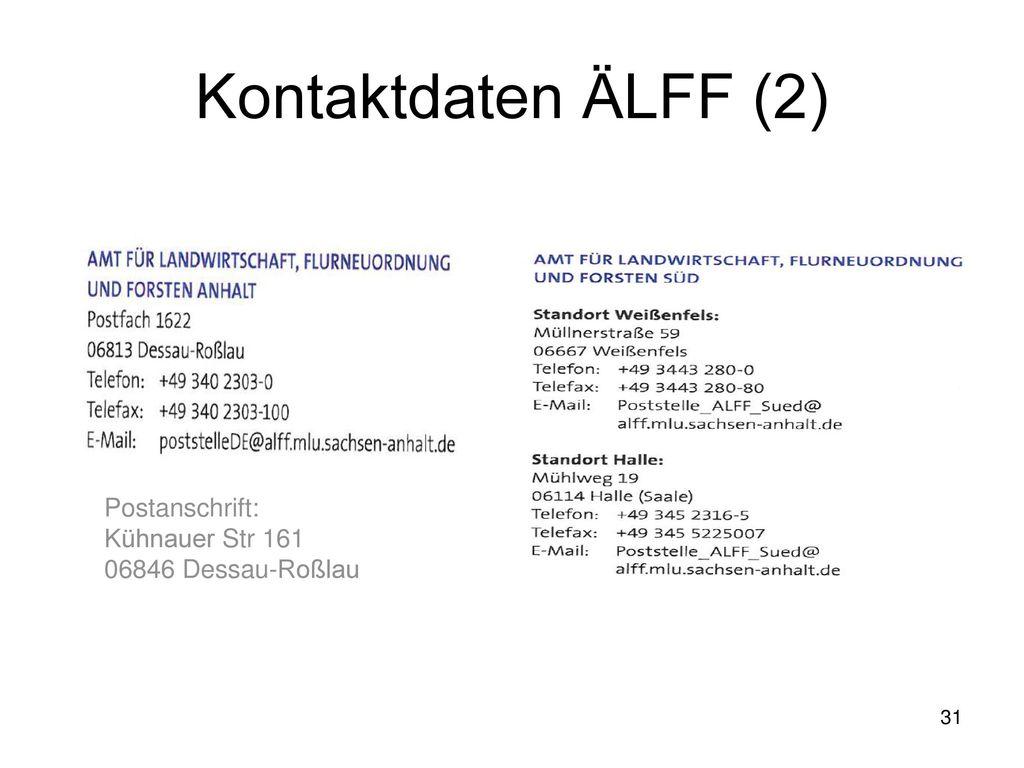 Kontaktdaten ÄLFF (2) Postanschrift: Kühnauer Str 161