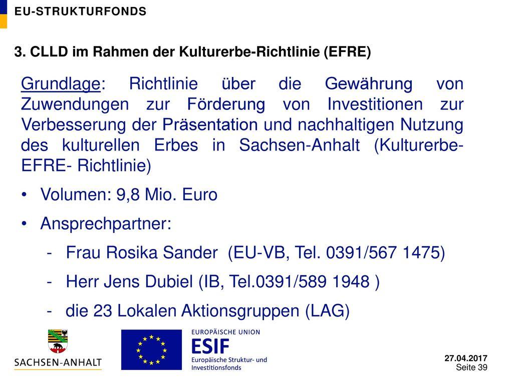 Frau Rosika Sander (EU-VB, Tel. 0391/567 1475)