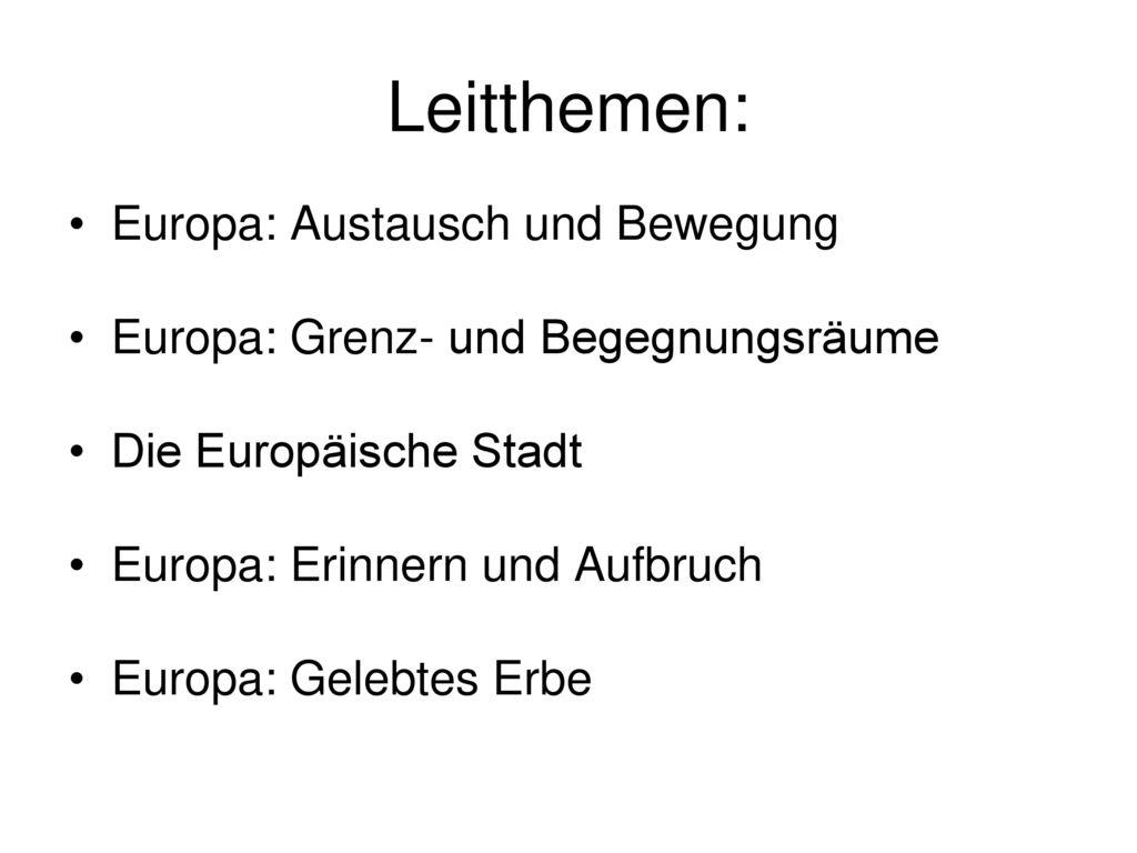 Leitthemen: Europa: Austausch und Bewegung