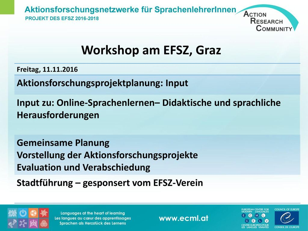 Workshop am EFSZ, Graz Aktionsforschungsprojektplanung: Input