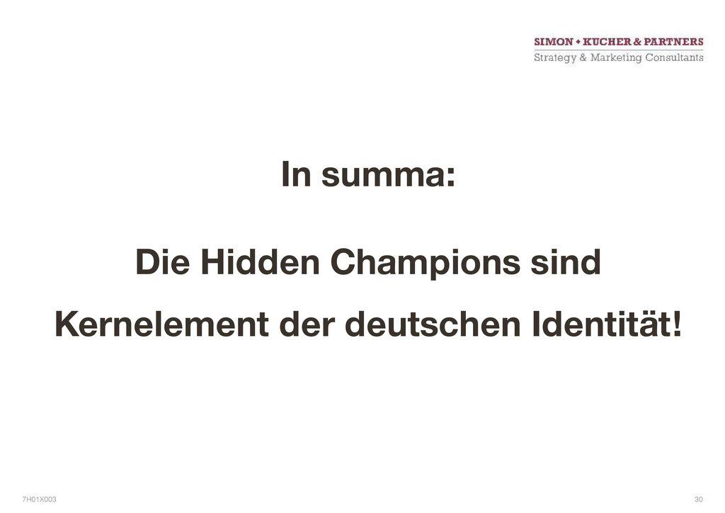Die Hidden Champions sind Kernelement der deutschen Identität!