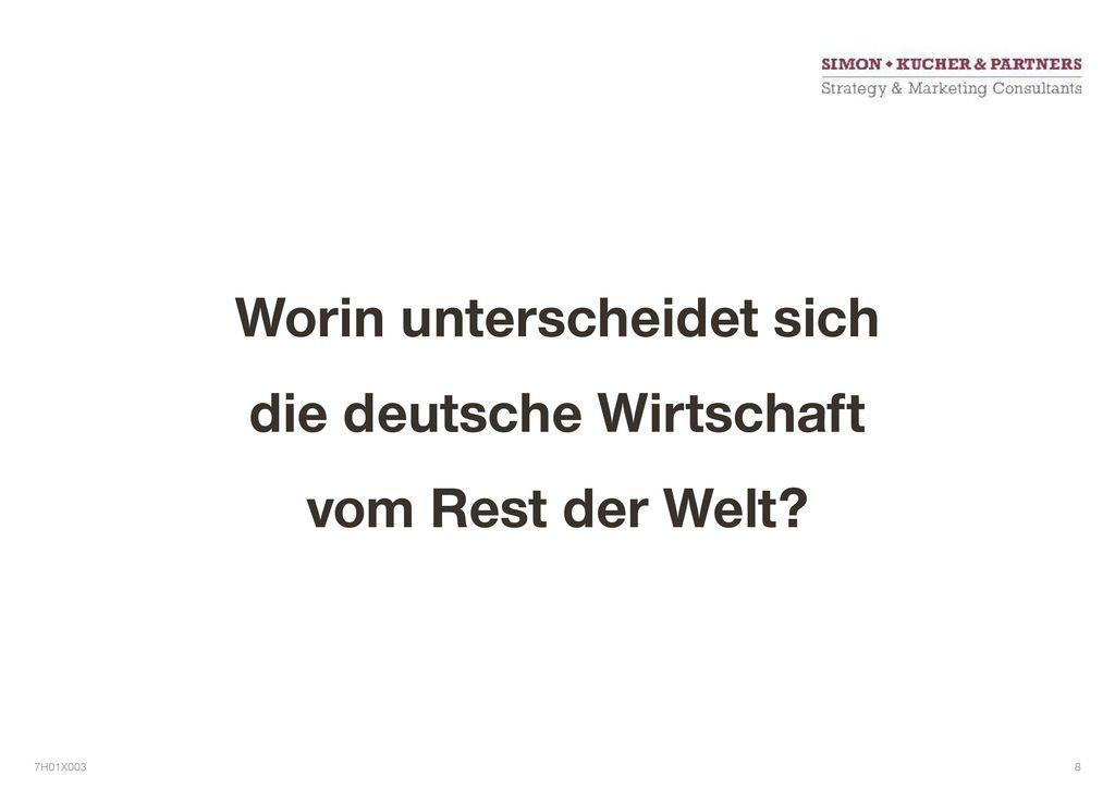 Worin unterscheidet sich die deutsche Wirtschaft vom Rest der Welt