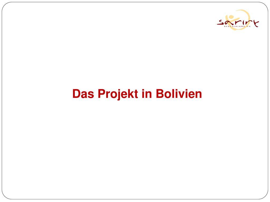 Das Projekt in Bolivien