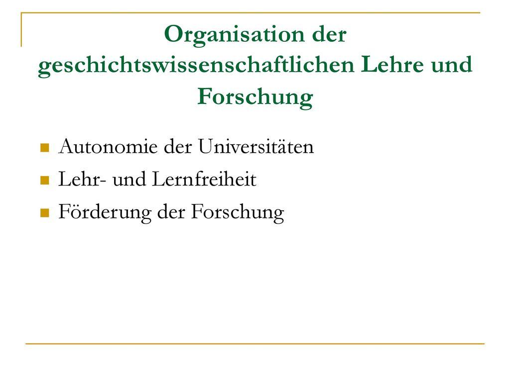 Organisation der geschichtswissenschaftlichen Lehre und Forschung