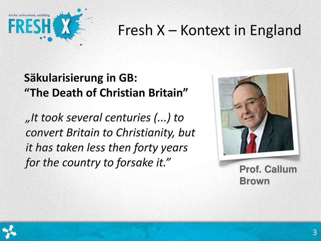 Fresh X – Kontext in England