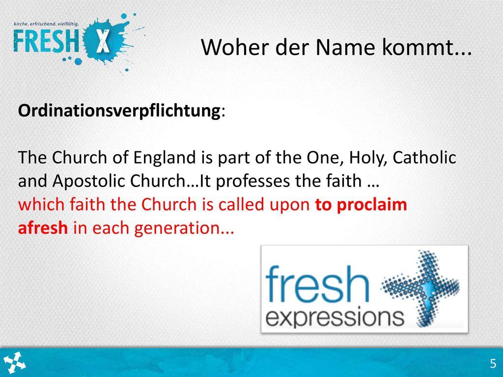 Woher der Name kommt... Ordinationsverpflichtung: