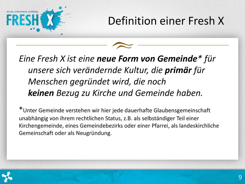 Definition einer Fresh X