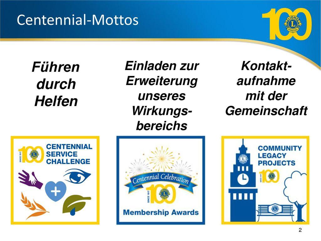 Centennial-Mottos Führen durch Helfen