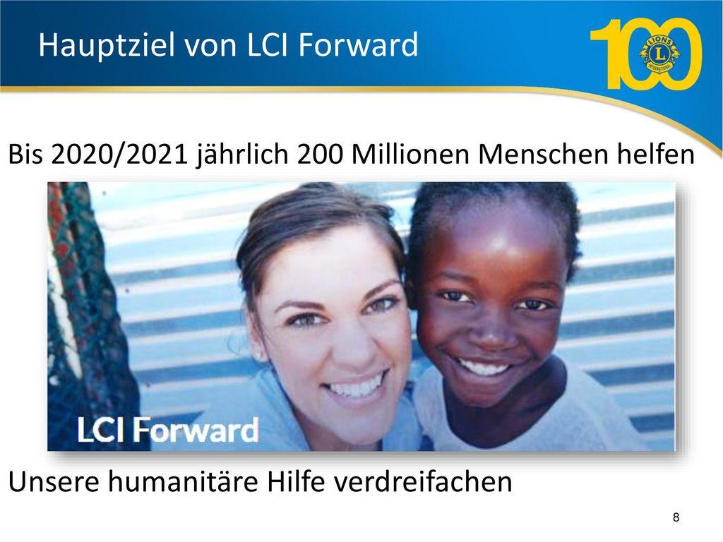 Hauptziel von LCI Forward