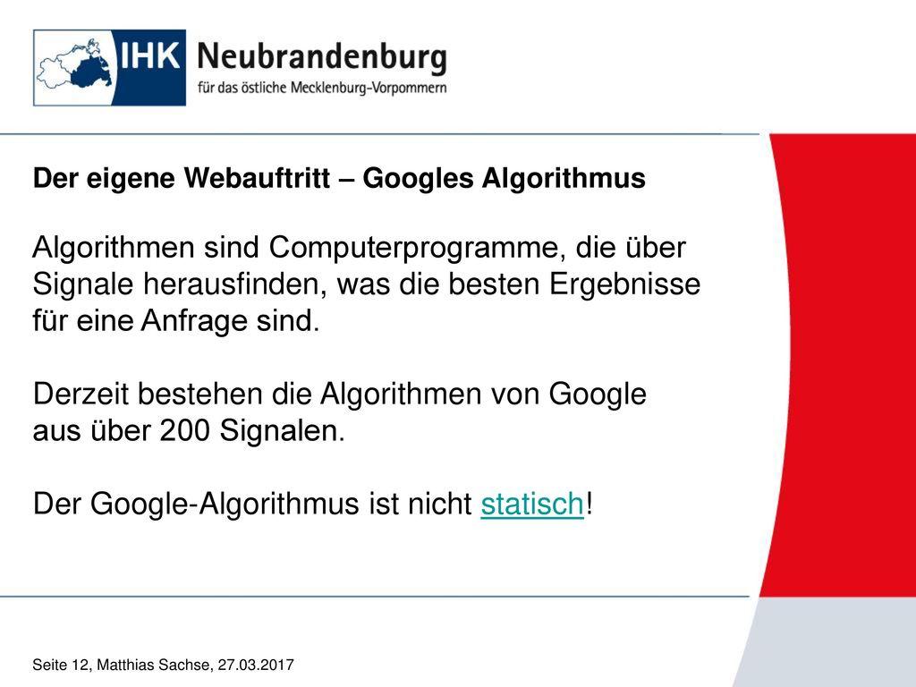Derzeit bestehen die Algorithmen von Google aus über 200 Signalen.