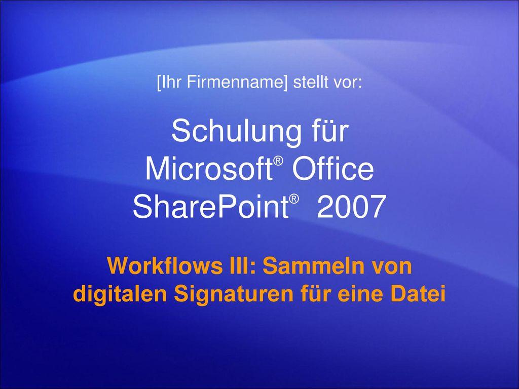 Schulung für Microsoft® Office SharePoint® 2007