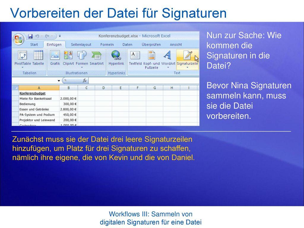Vorbereiten der Datei für Signaturen