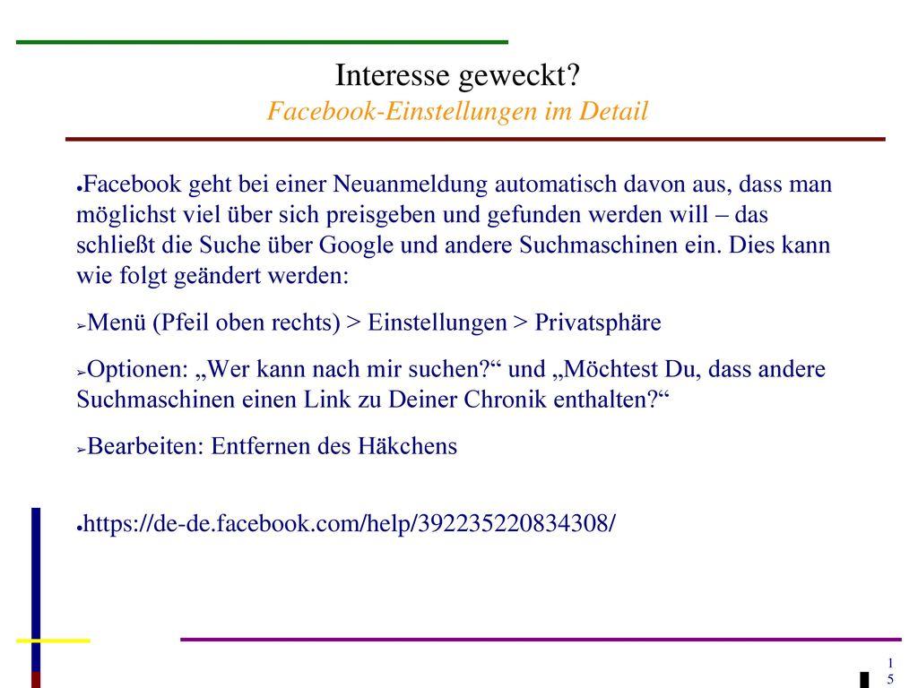 Interesse geweckt Facebook-Einstellungen im Detail