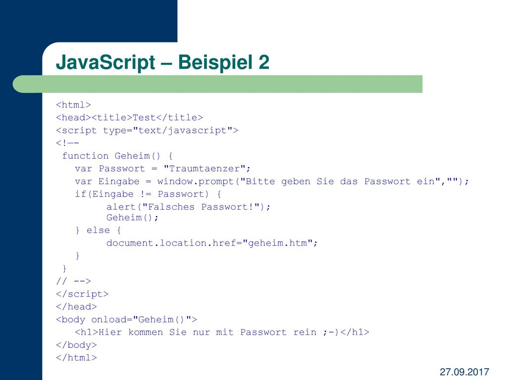 JavaScript – Beispiel 2 <html>