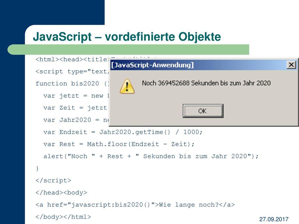 Web programmierung javascript dhtml thomas perschke for Javascript floor function