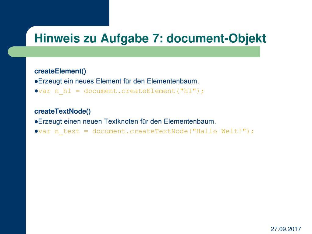 Hinweis zu Aufgabe 7: document-Objekt