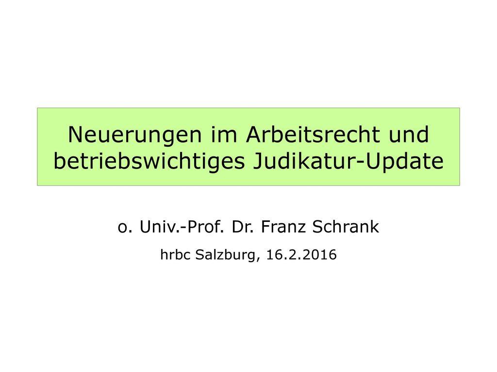 Neuerungen im Arbeitsrecht und betriebswichtiges Judikatur-Update