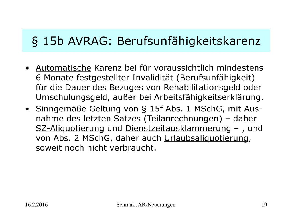§ 15b AVRAG: Berufsunfähigkeitskarenz
