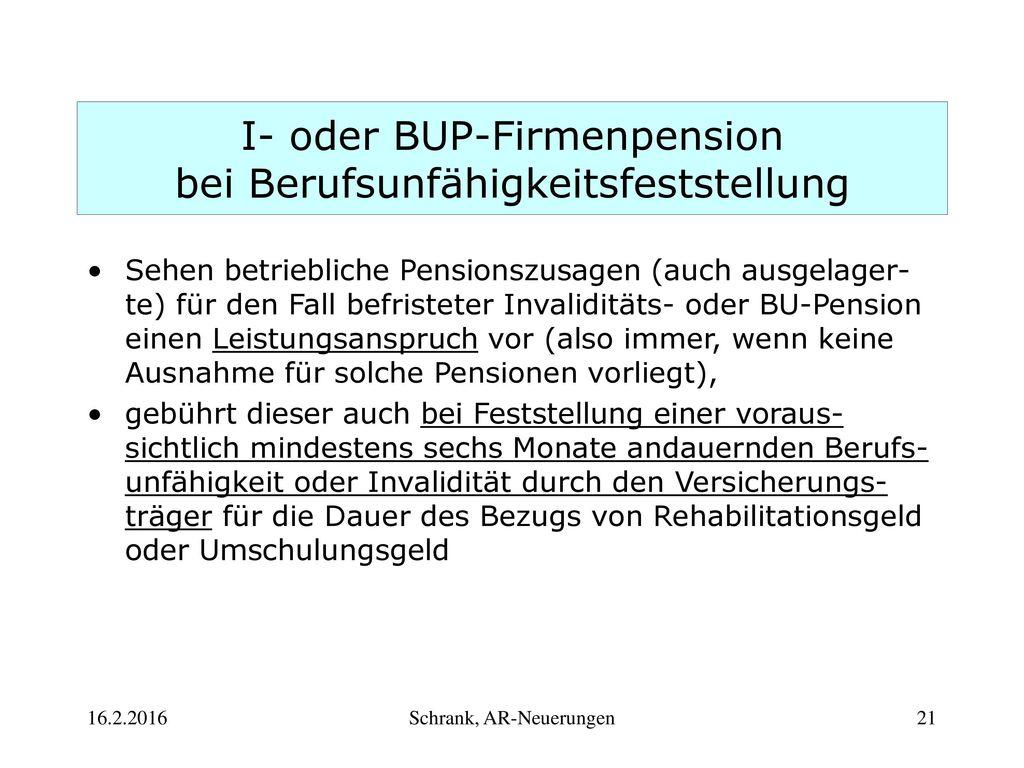 I- oder BUP-Firmenpension bei Berufsunfähigkeitsfeststellung