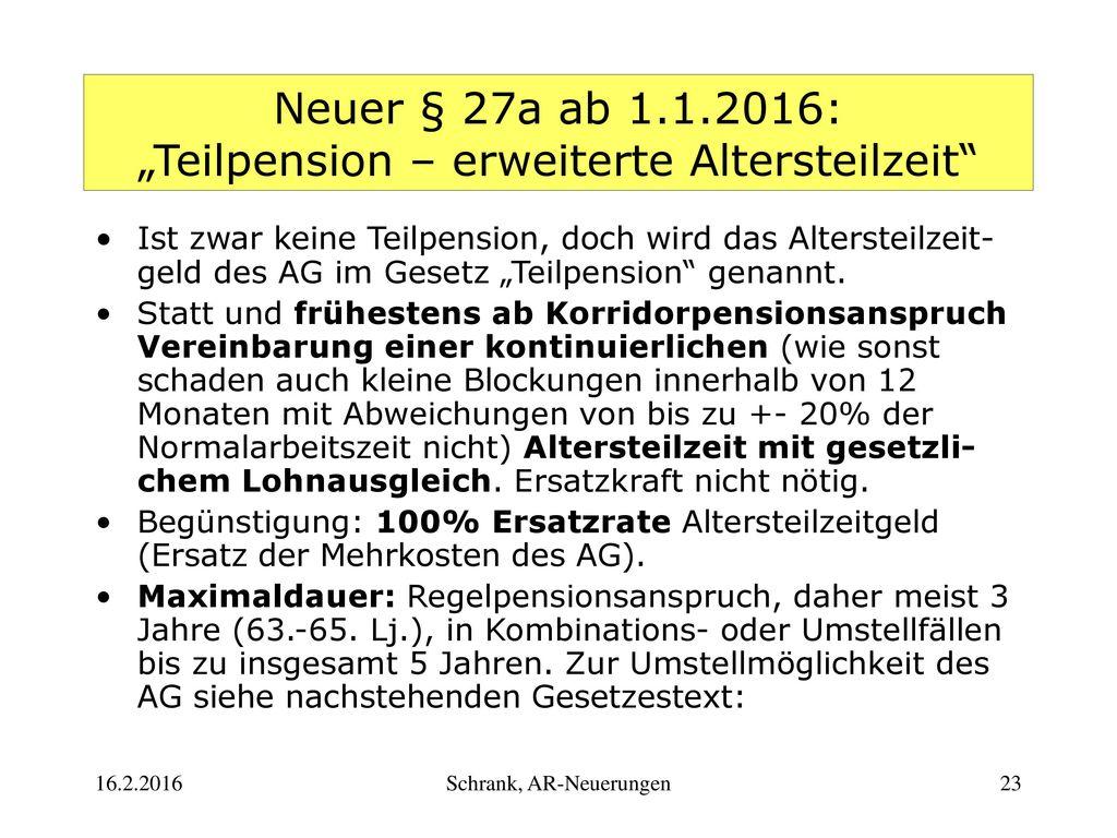 """Neuer § 27a ab 1.1.2016: """"Teilpension – erweiterte Altersteilzeit"""
