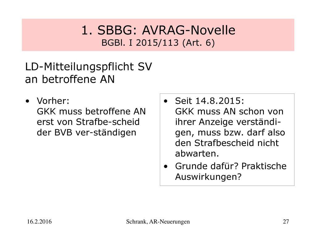 1. SBBG: AVRAG-Novelle BGBl. I 2015/113 (Art. 6)