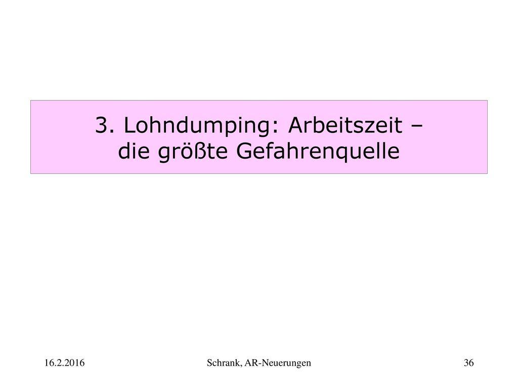 3. Lohndumping: Arbeitszeit – die größte Gefahrenquelle