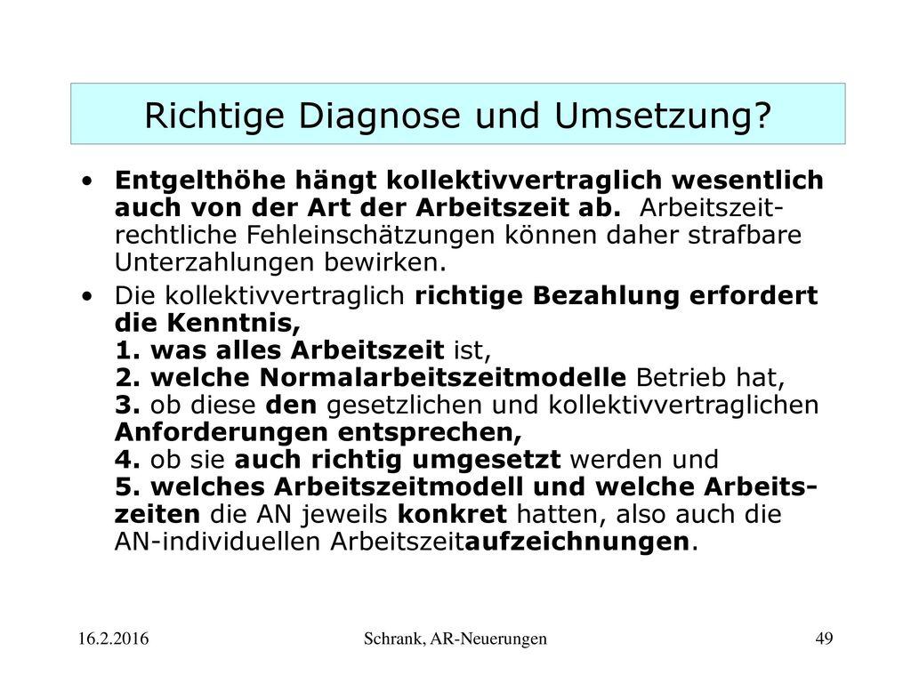 Richtige Diagnose und Umsetzung