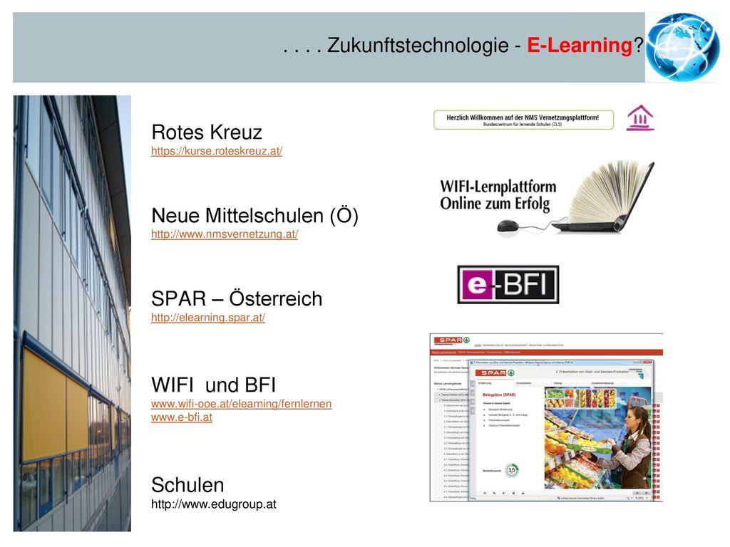 . . . . Zukunftstechnologie - E-Learning