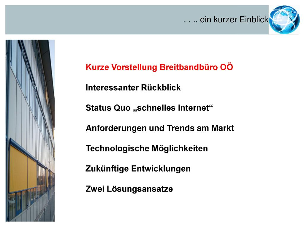 Kurze Vorstellung Breitbandbüro OÖ Interessanter Rückblick