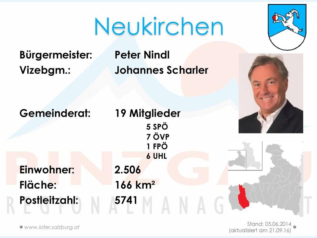 Neukirchen Bürgermeister: Peter Nindl Vizebgm.: Johannes Scharler