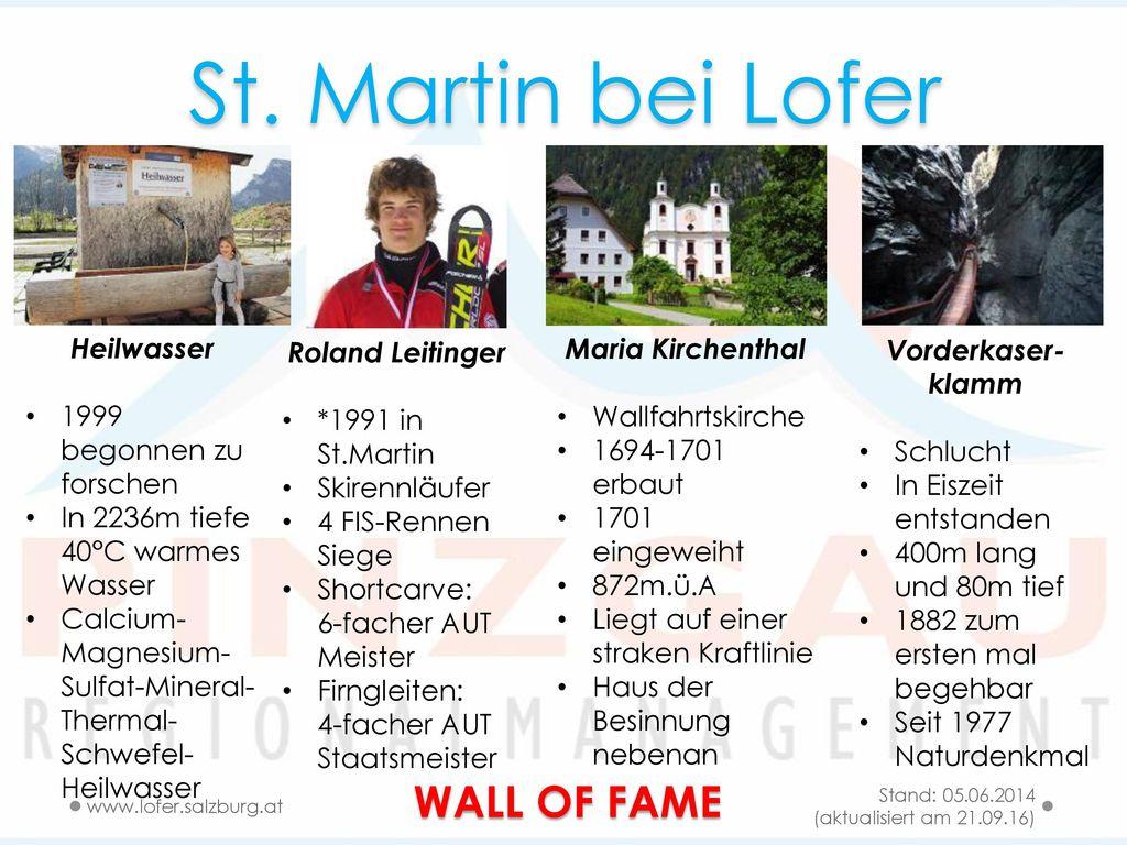St. Martin bei Lofer WALL OF FAME Heilwasser 1999 begonnen zu forschen