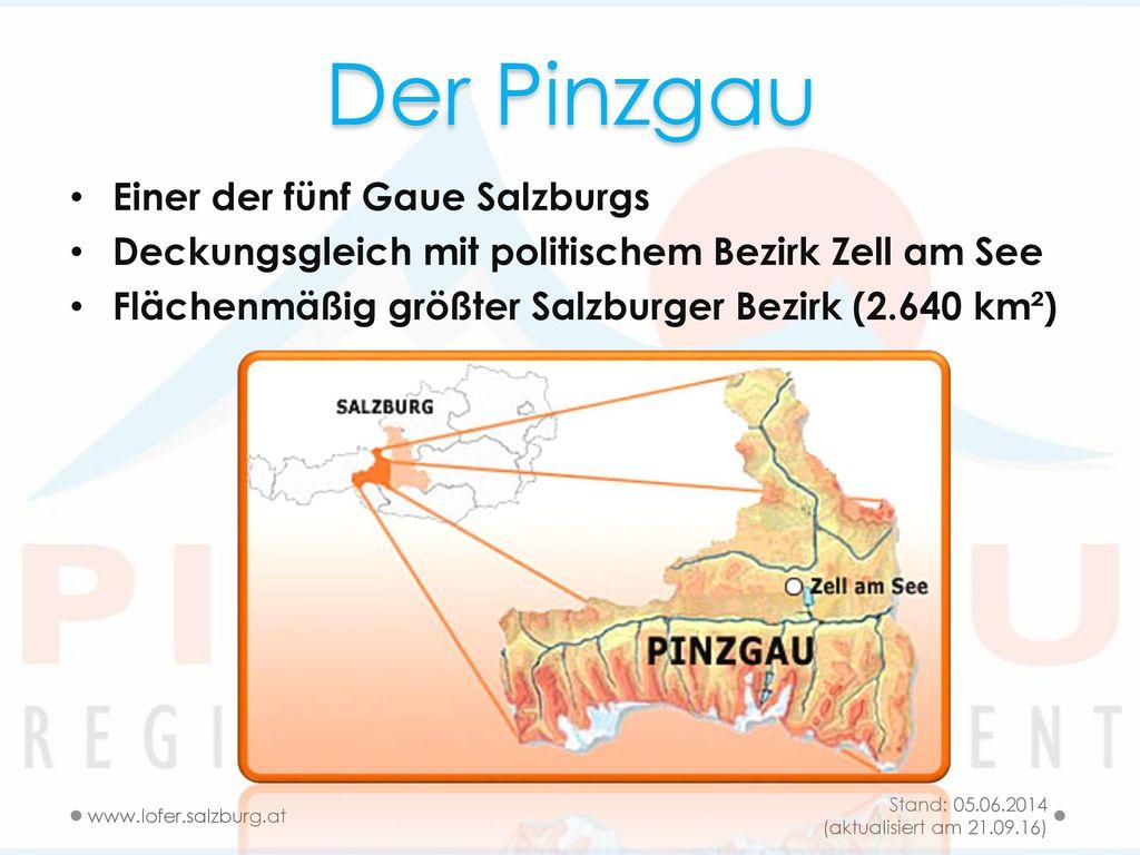 Der Pinzgau Einer der fünf Gaue Salzburgs