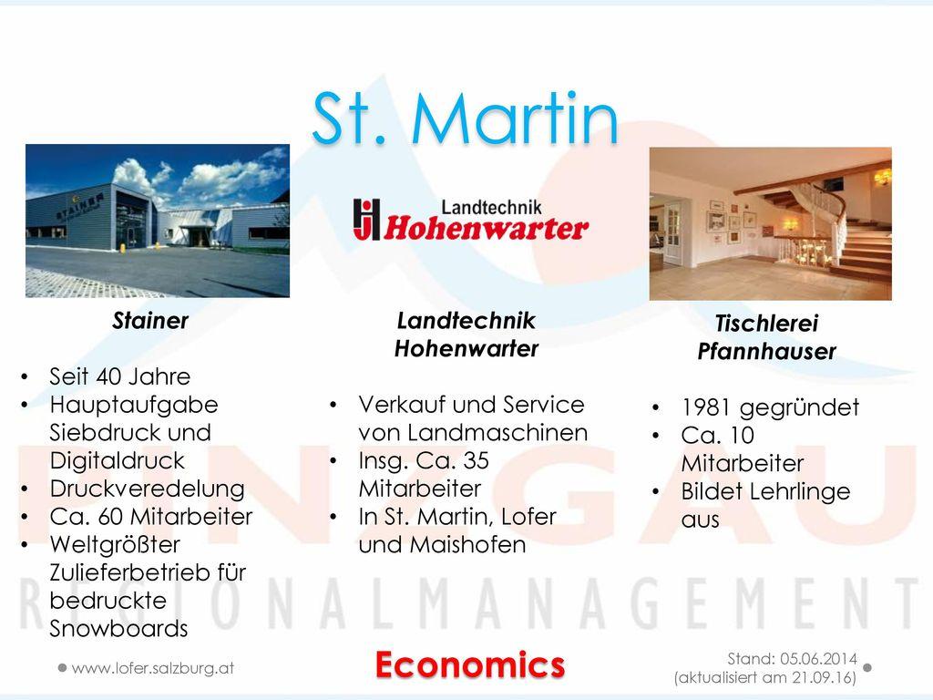 St. Martin Economics Stainer Seit 40 Jahre