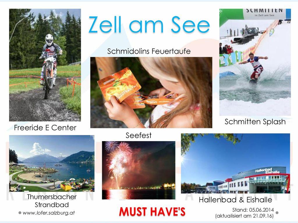 Zell am See MUST HAVE S Schmidolins Feuertaufe Schmitten Splash