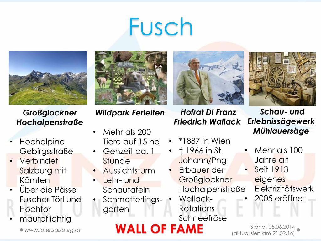 Fusch WALL OF FAME Großglockner Hochalpenstraße