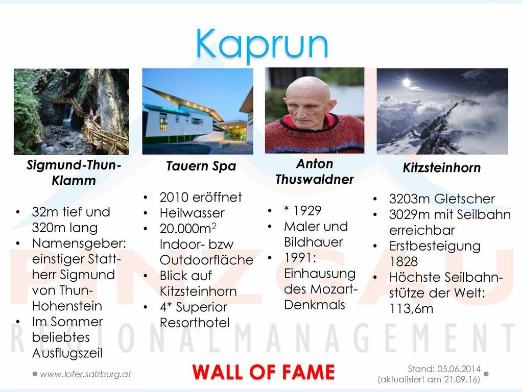 Kaprun WALL OF FAME Sigmund-Thun-Klamm Anton Thuswaldner Tauern Spa
