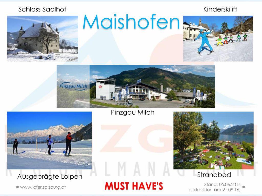 Maishofen MUST HAVE S Schloss Saalhof Kinderskilift Pinzgau Milch