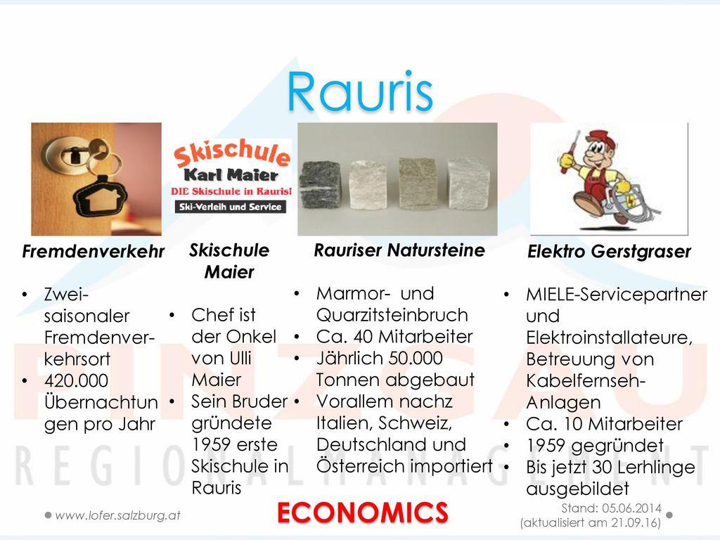 Rauris ECONOMICS Fremdenverkehr Zwei-saisonaler Fremdenver-kehrsort