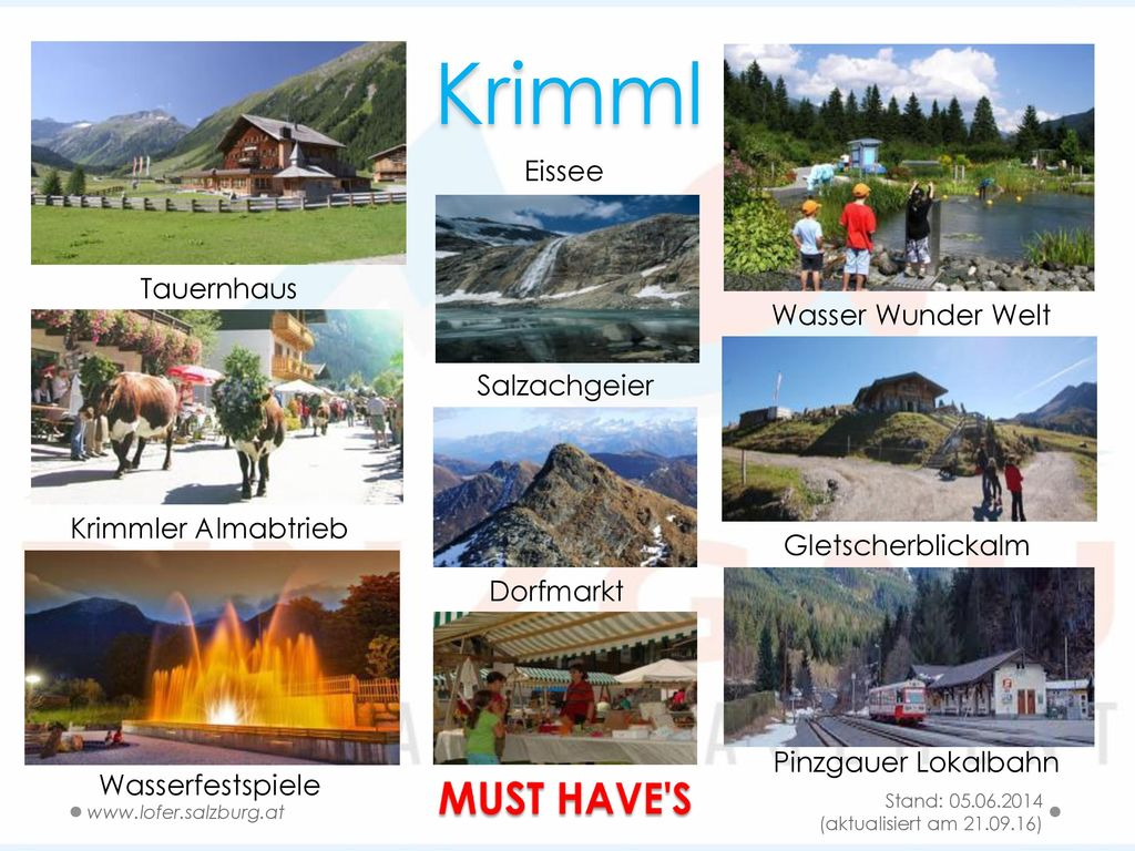 Krimml MUST HAVE S Eissee Tauernhaus Wasser Wunder Welt Salzachgeier