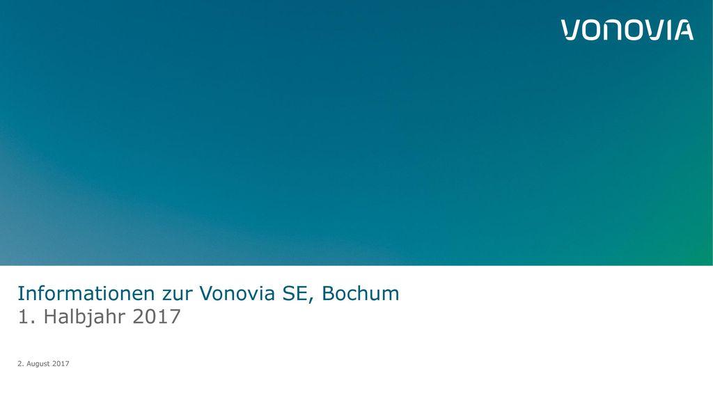 Informationen zur Vonovia SE, Bochum 1. Halbjahr 2017