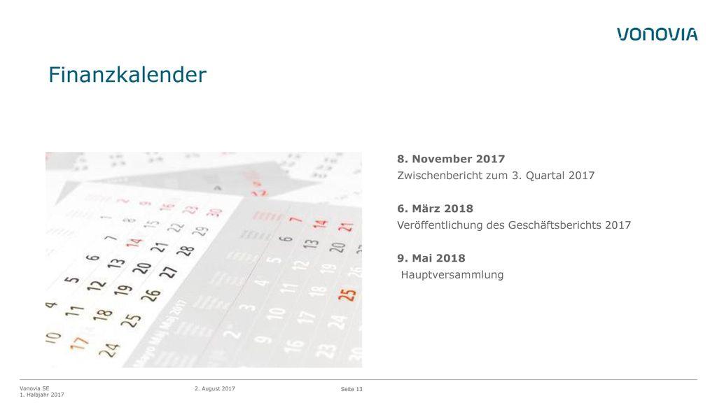 Finanzkalender 8. November 2017 Zwischenbericht zum 3. Quartal 2017