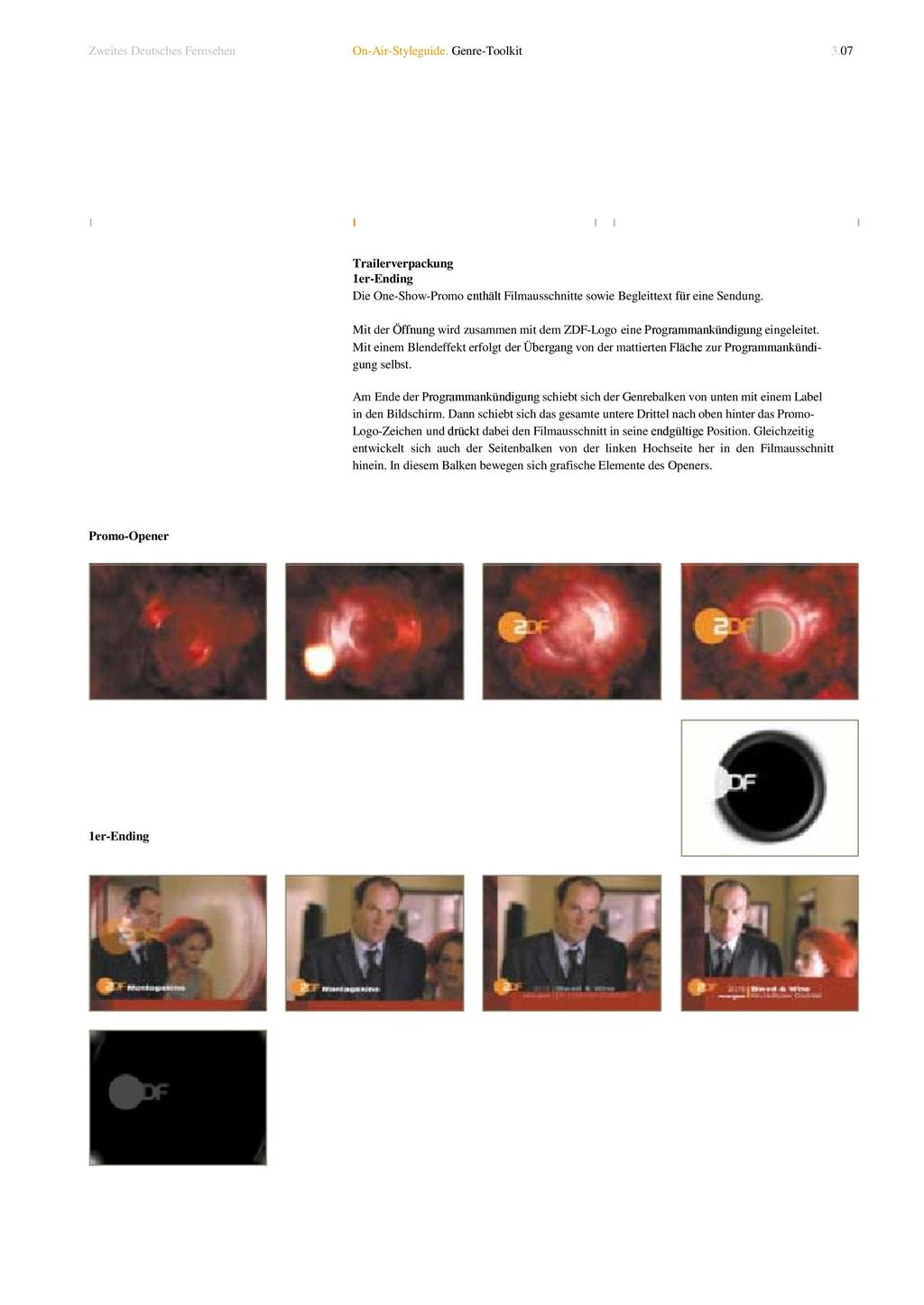 Zweites Deutsches Fernsehen On-Air-Styleguide. Genre-Toolkit 3.07