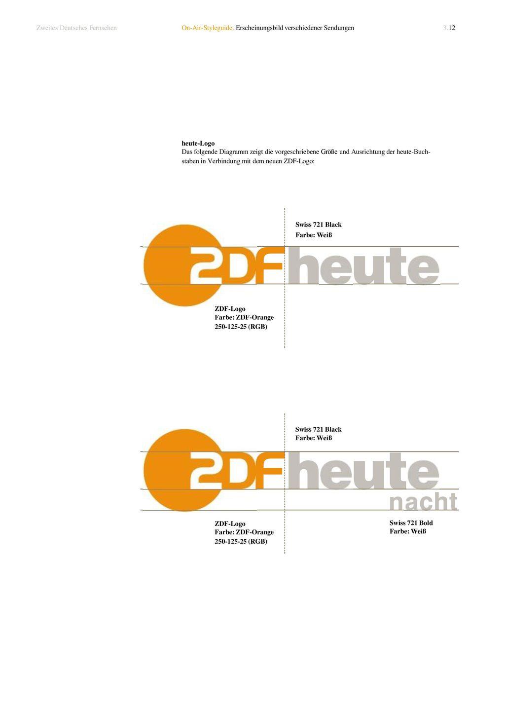 Swiss 721 Black Farbe: Weiß Zweites Deutsches Fernsehen