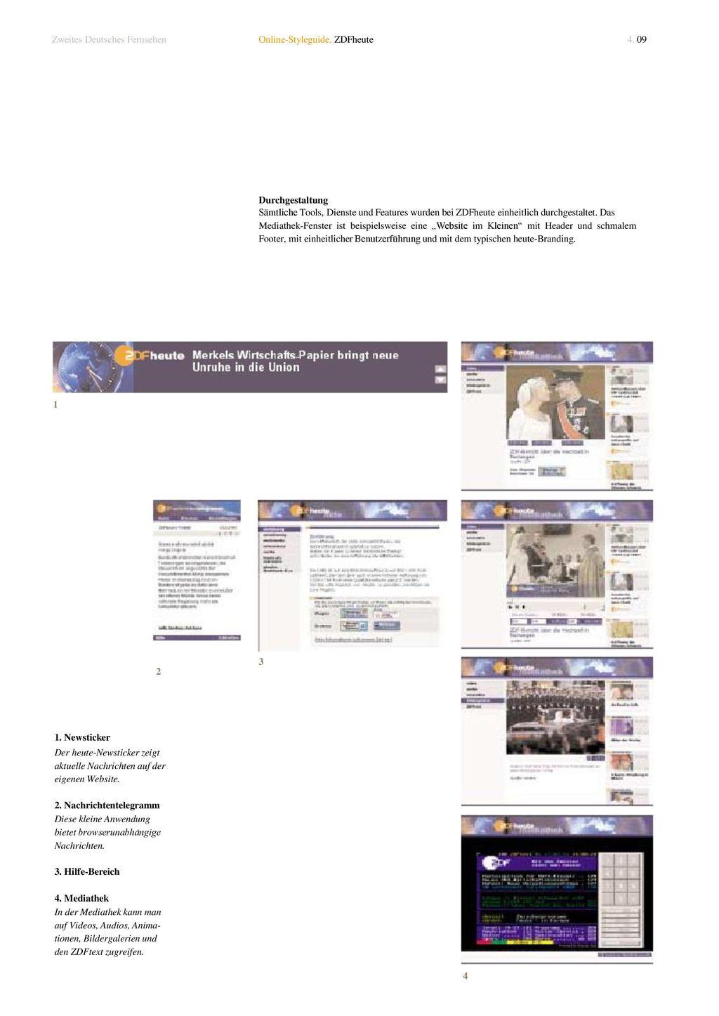 2 Zweites Deutsches Fernsehen Online-Styleguide. ZDFheute 4. 09