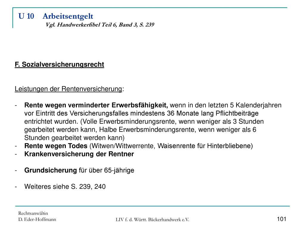 U 10 Arbeitsentgelt Vgl. Handwerkerfibel Teil 6, Band 3, S. 239