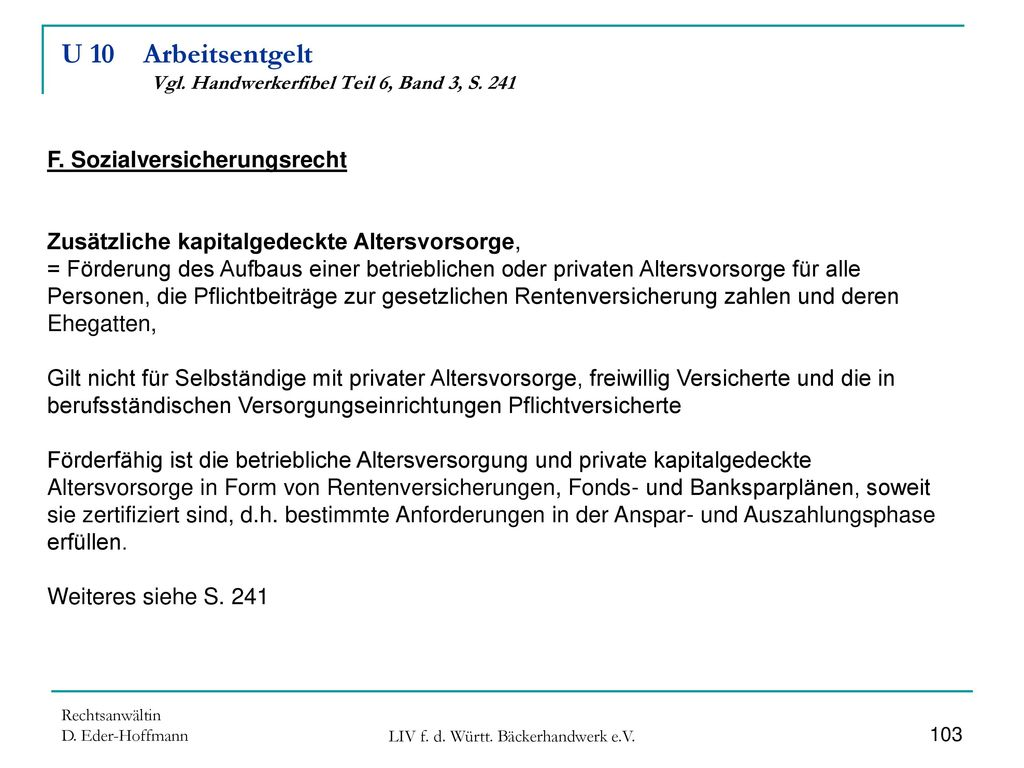 U 10 Arbeitsentgelt Vgl. Handwerkerfibel Teil 6, Band 3, S. 241
