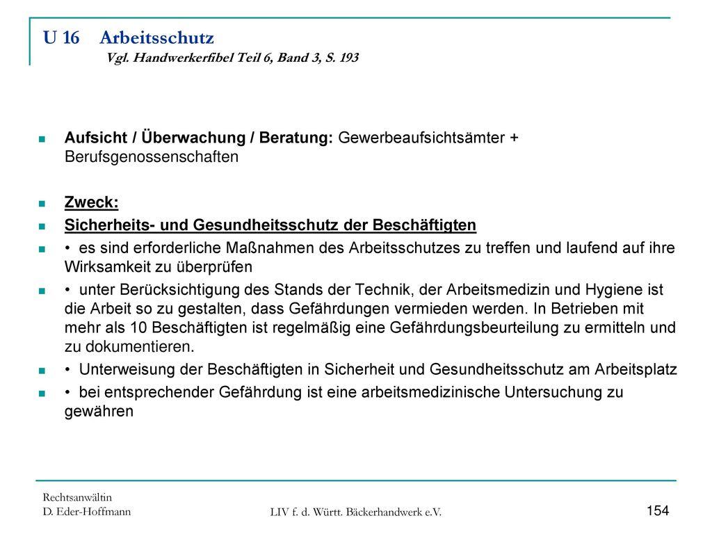 U 16 Arbeitsschutz Vgl. Handwerkerfibel Teil 6, Band 3, S. 193