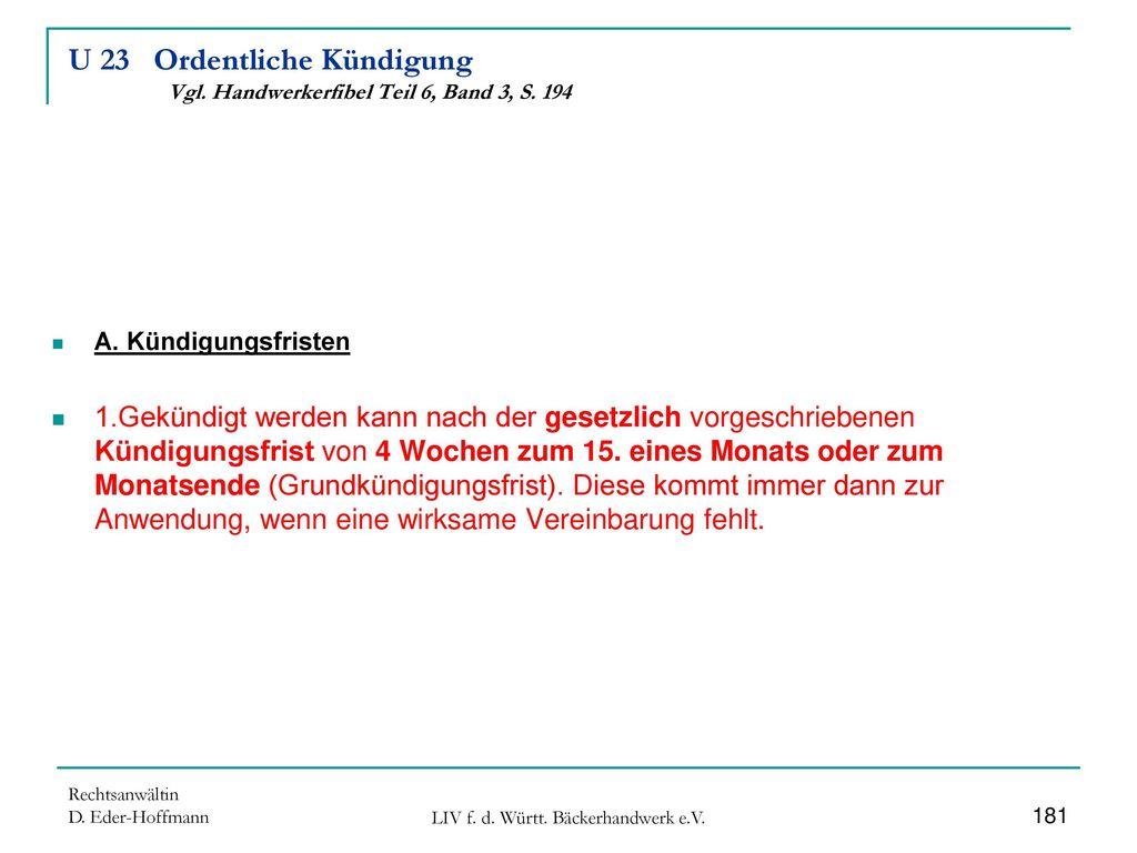 U 23 Ordentliche Kündigung Vgl. Handwerkerfibel Teil 6, Band 3, S. 194