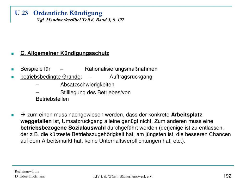 U 23 Ordentliche Kündigung Vgl. Handwerkerfibel Teil 6, Band 3, S. 197